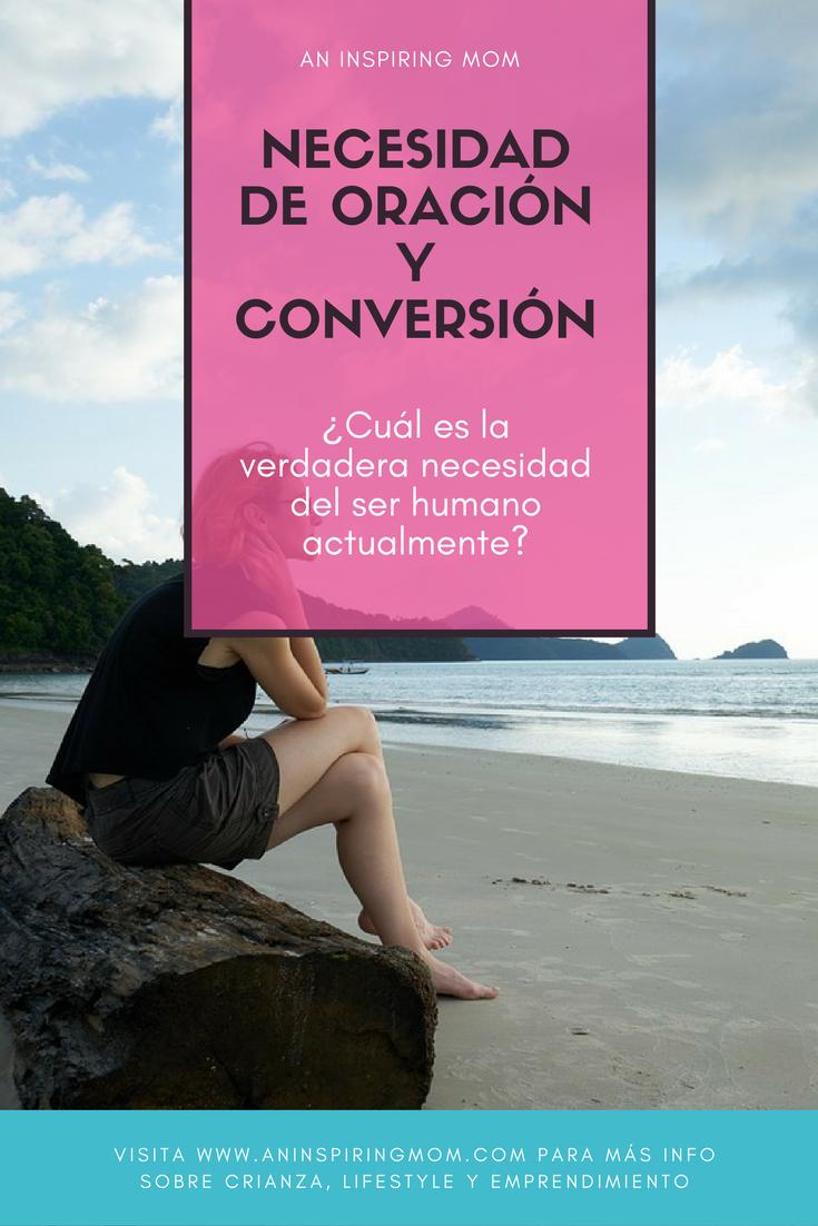 Necesidad de oración y conversión